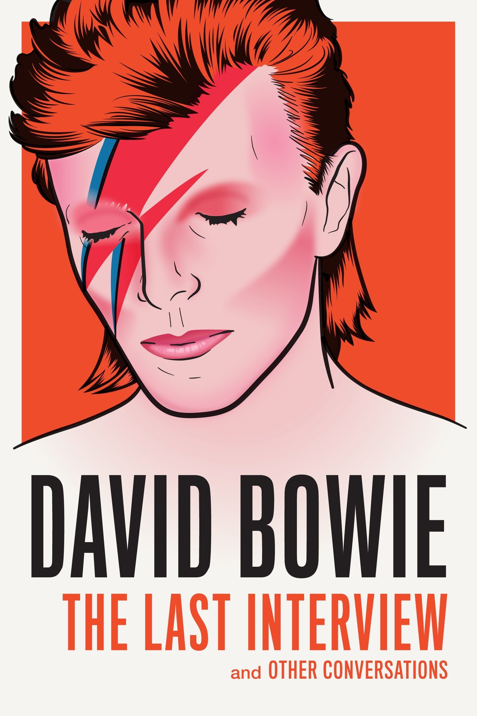 David Bowie: The Last Interview: and Other Conversations (The Last ...