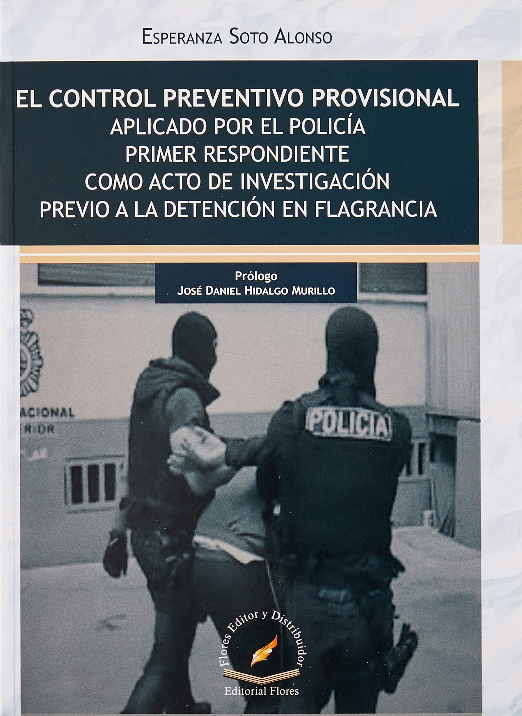 El Control Preventivo Provisional Aplicado Por El Policia Primer