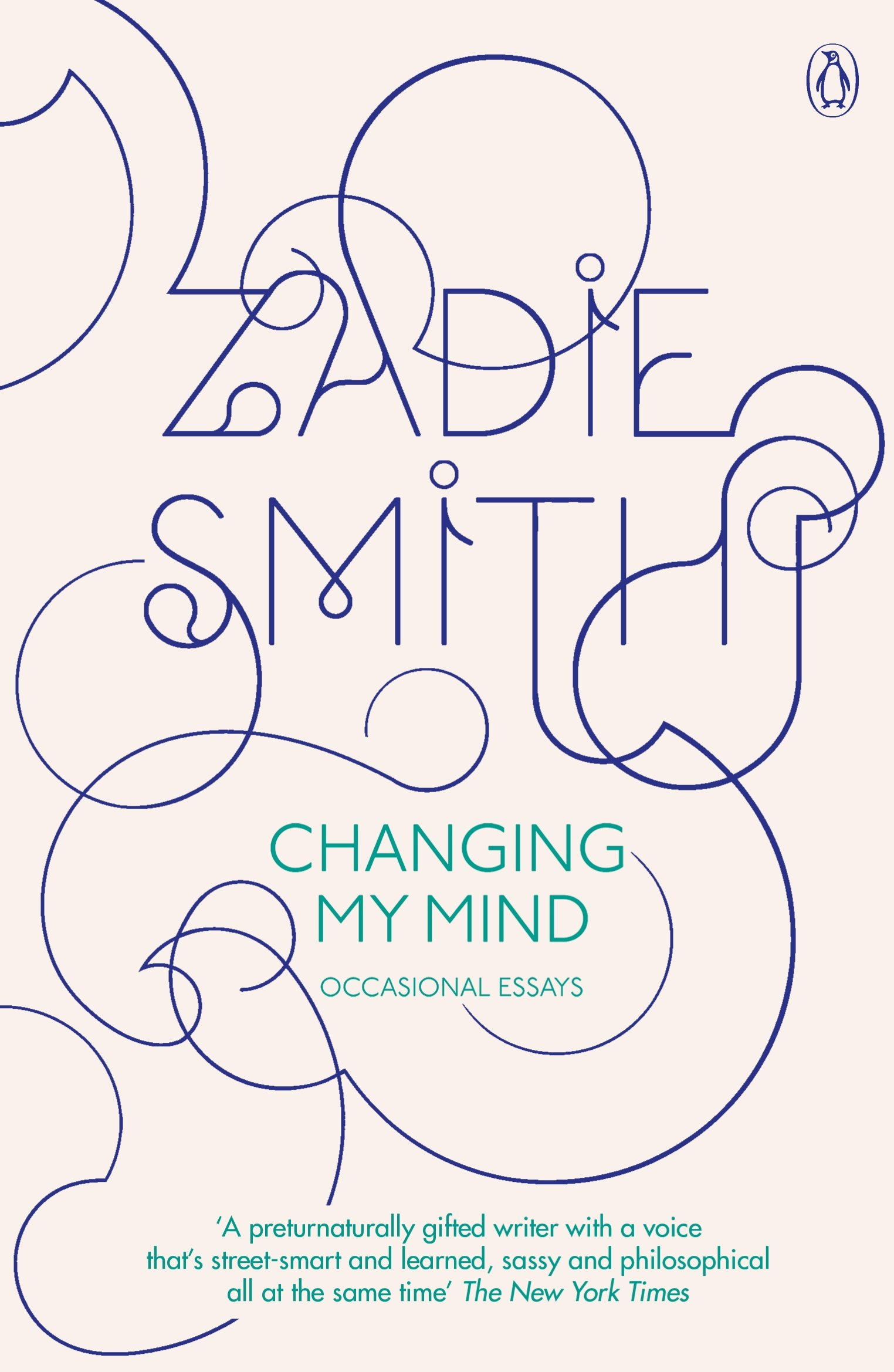 changing my mind occasional essays co uk zadie smith changing my mind occasional essays co uk zadie smith 9780141019468 books