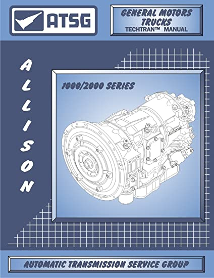 814Vy0qw1%2BL._SY550_ amazon com atsg allison 1000 2000 transmission repair manual