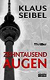 Zehntausend Augen (Ellen Faber Thriller 1)