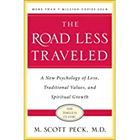 Road Less Traveled, 25th Anniversar: A New Psychology of Love, Traditional Values and Spiritual Growth
