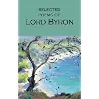 Selected Poems of Lord Byron: Including Don Juan