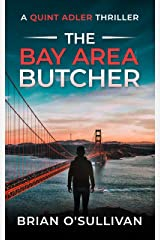 The Bay Area Butcher (Quint Adler Thrillers Book 2) Kindle Edition