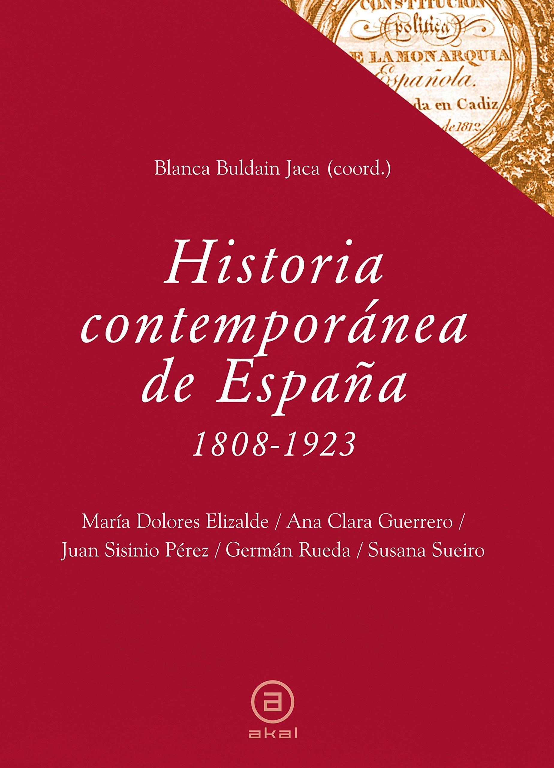 Historia contemporánea de España 1808-1923 : 34 Textos: Amazon.es: Perez Garzon, Juan Sisinio, [et Al.]: Libros