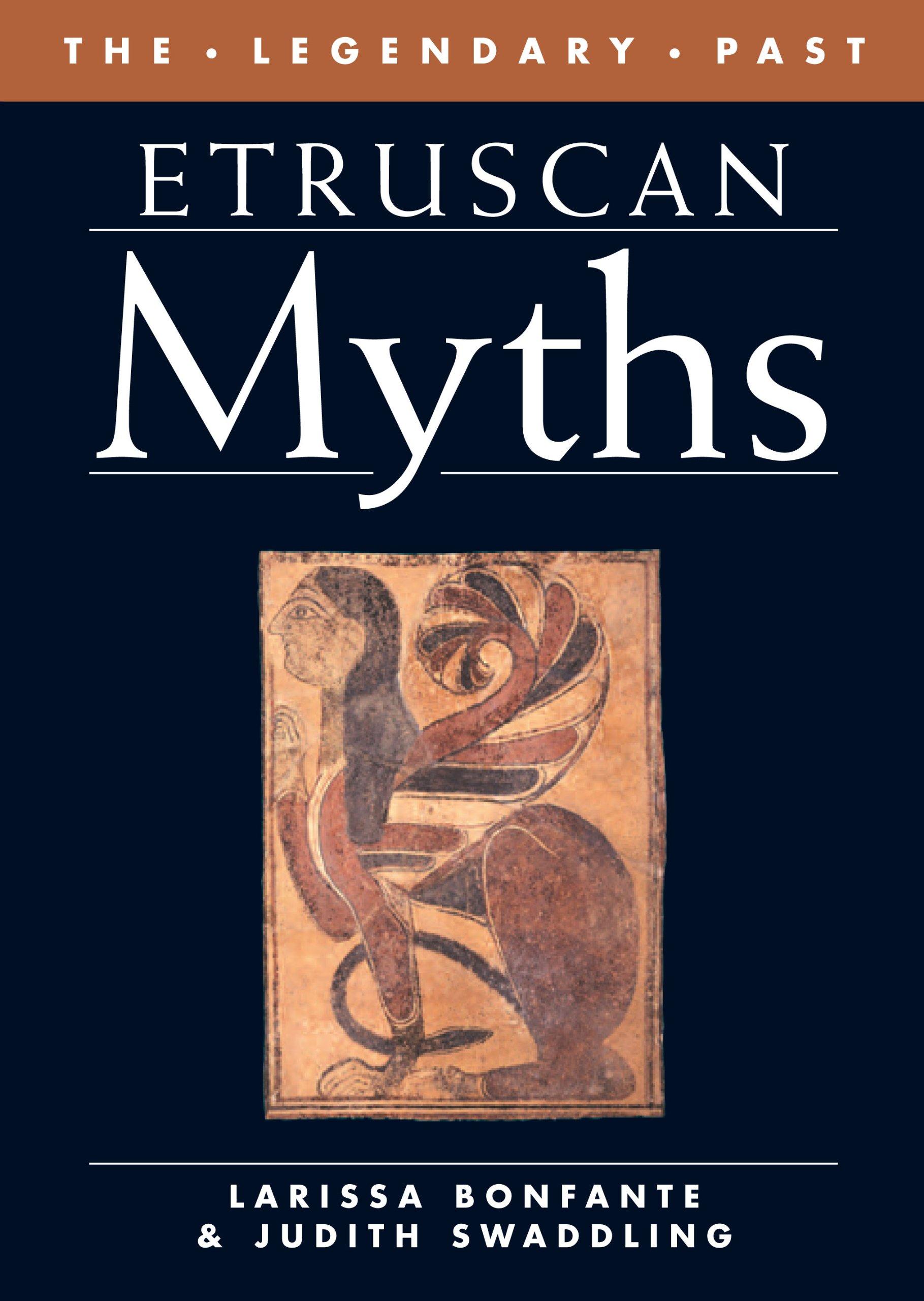 Read Online Etruscan Myths (The Legendary Past) PDF