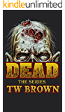 ALL DEAD: The Complete 12 Books of the DEAD Series