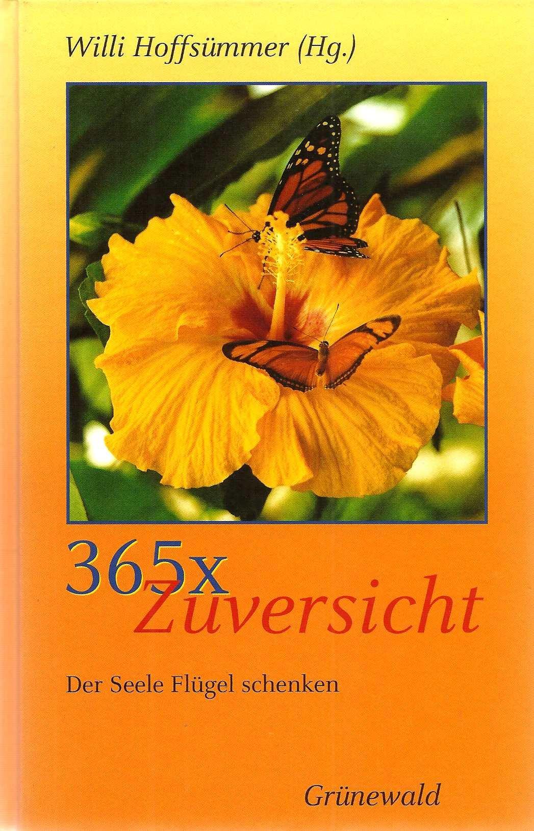 365 x Zuversicht: Der Seele Flügel schenken