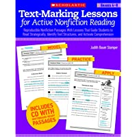 Text-Marking Lessons for Active Nonfiction Reading, Grades 4-8: Reproducible Nonfiction Passages with Lessons That Guide Students to Read ... Text Structures, and Activate Comprehension