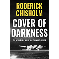 Cover of Darkness: The Memoir of a World War Two Night-Fighter (Memoirs from World War Two) (English Edition)