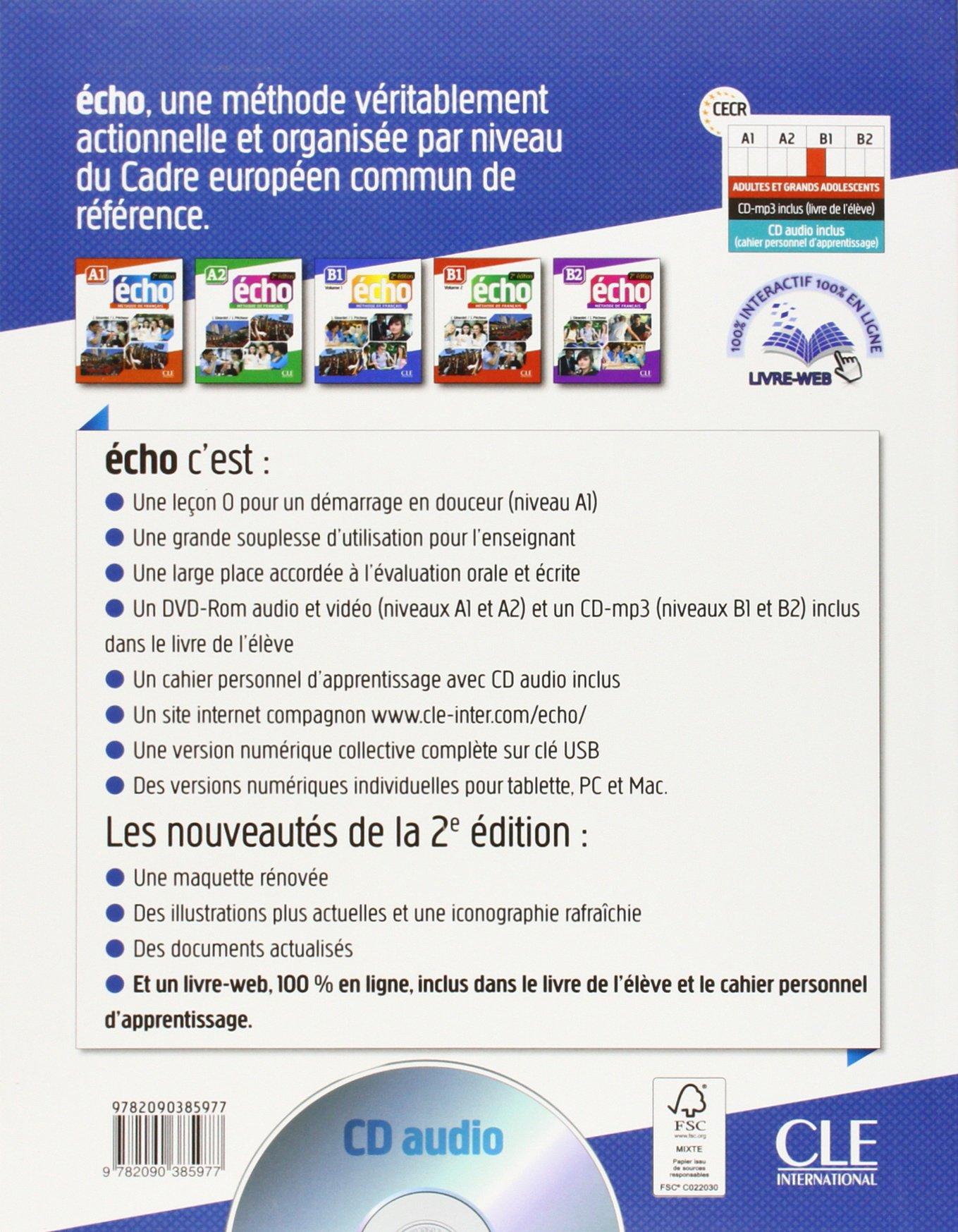 Methode Echo 2eme Edition Niveau B1 1 Cahier d Apprentissage CD