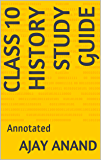Class 10 History Study Guide: Annotated