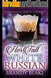 Her Tall White Russian: A BWWM Billionaire Romance