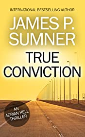 True Conviction: An Action Thriller (Adrian Hell Book 1)