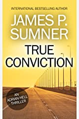 True Conviction: An Adrian Hell Thriller (Book #1) (Adrian Hell Series) Kindle Edition