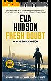 Fresh Doubt (An Ingrid Skyberg Mystery Book 1)