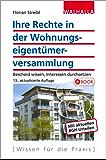Ihre Rechte in der Wohnungseigentümerversammlung: Bescheid wissen, Interessen durchsetzen