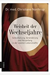 Weisheit der Wechseljahre (German Edition) Kindle Edition