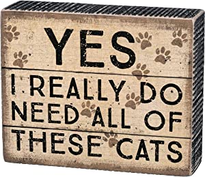 Primitives by Kathy Rustic-Inspired Distressed Box Sign, 5.5 x 4.5-Inches, Need These Cats