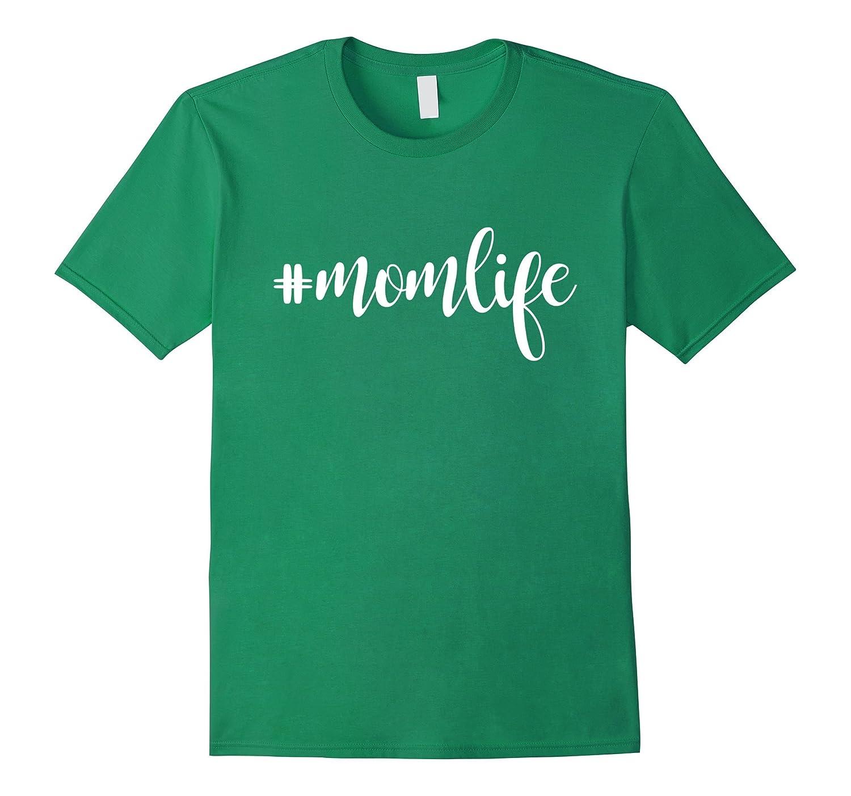 #MomLife Mommy T-Shirt, Mom Life Women T-Shirt-BN