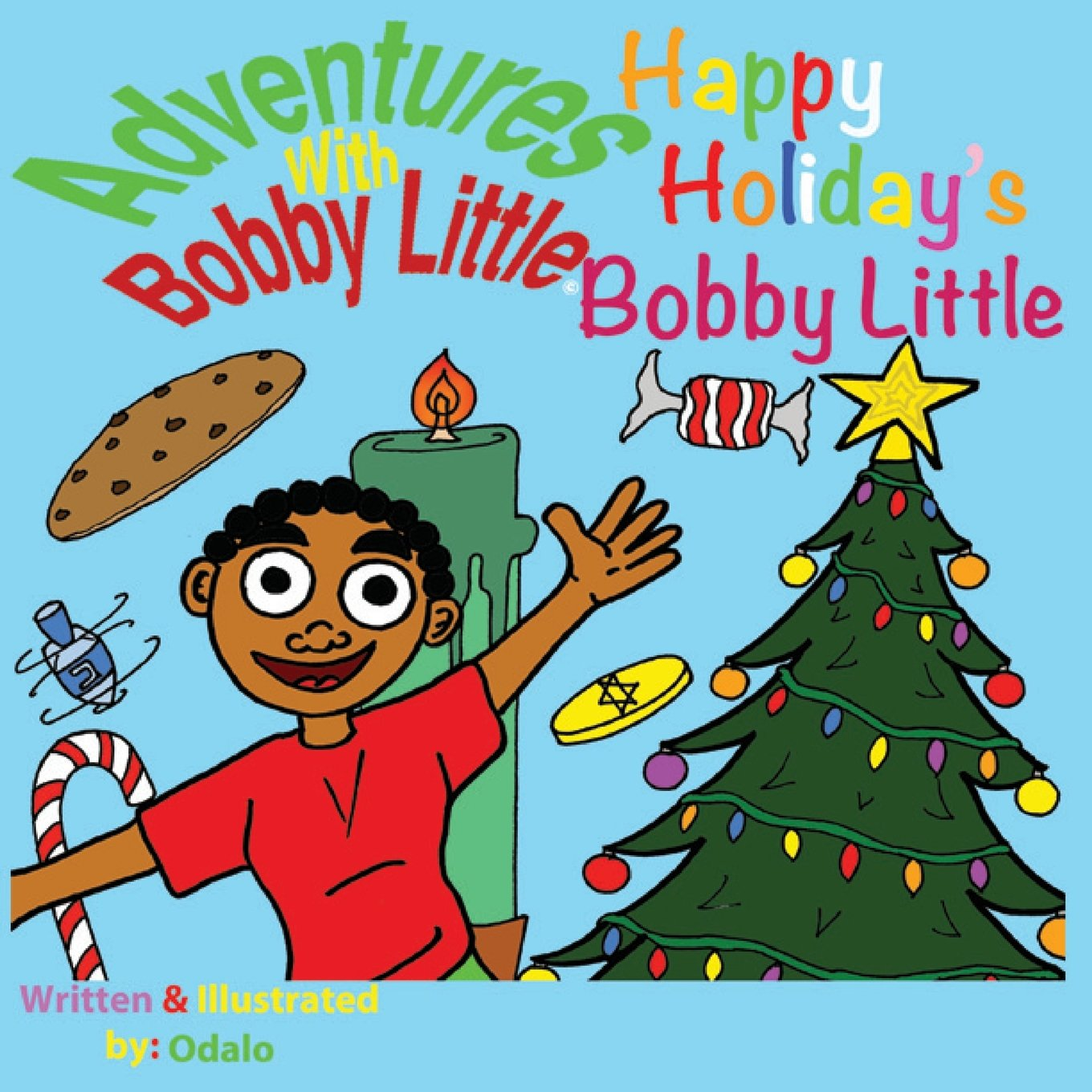 Adventures with Bobby Little: Happy Holiday's Bobby Little pdf epub