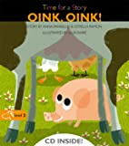 Oink, oink! (Time for a Story)
