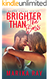 Brighter Than the Boss (The Beach Squad Series Book 5)