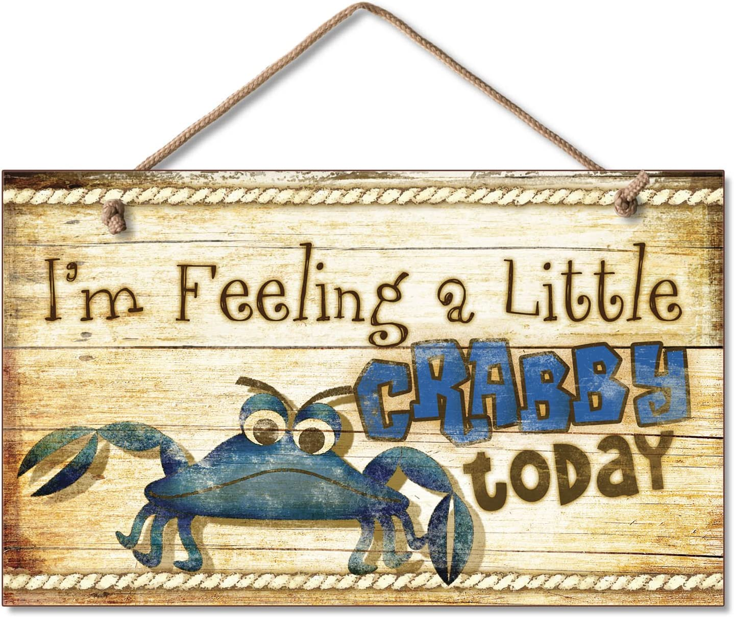Highland Graphics New Funny Feeling Crabby Sign Wall Plaque Nautical Decor