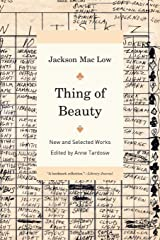 Thing of Beauty: New and Selected Works Paperback