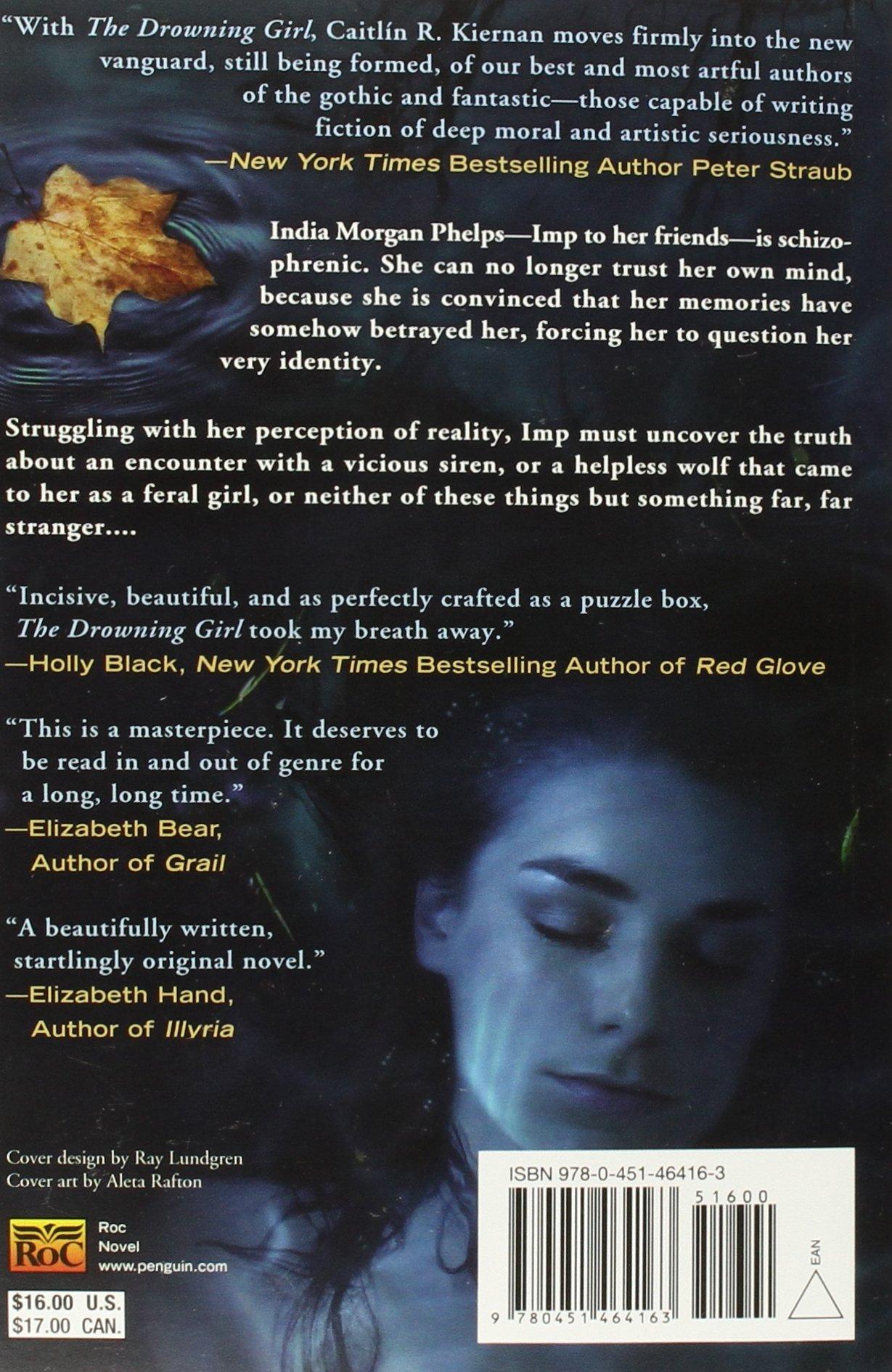 The Drowning Girl: Caitlin R Kiernan: 9780451464163: Amazon: Books