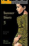 Summer Shorts 5