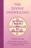 The Divine Indwelling: Centering Prayer and Its Development