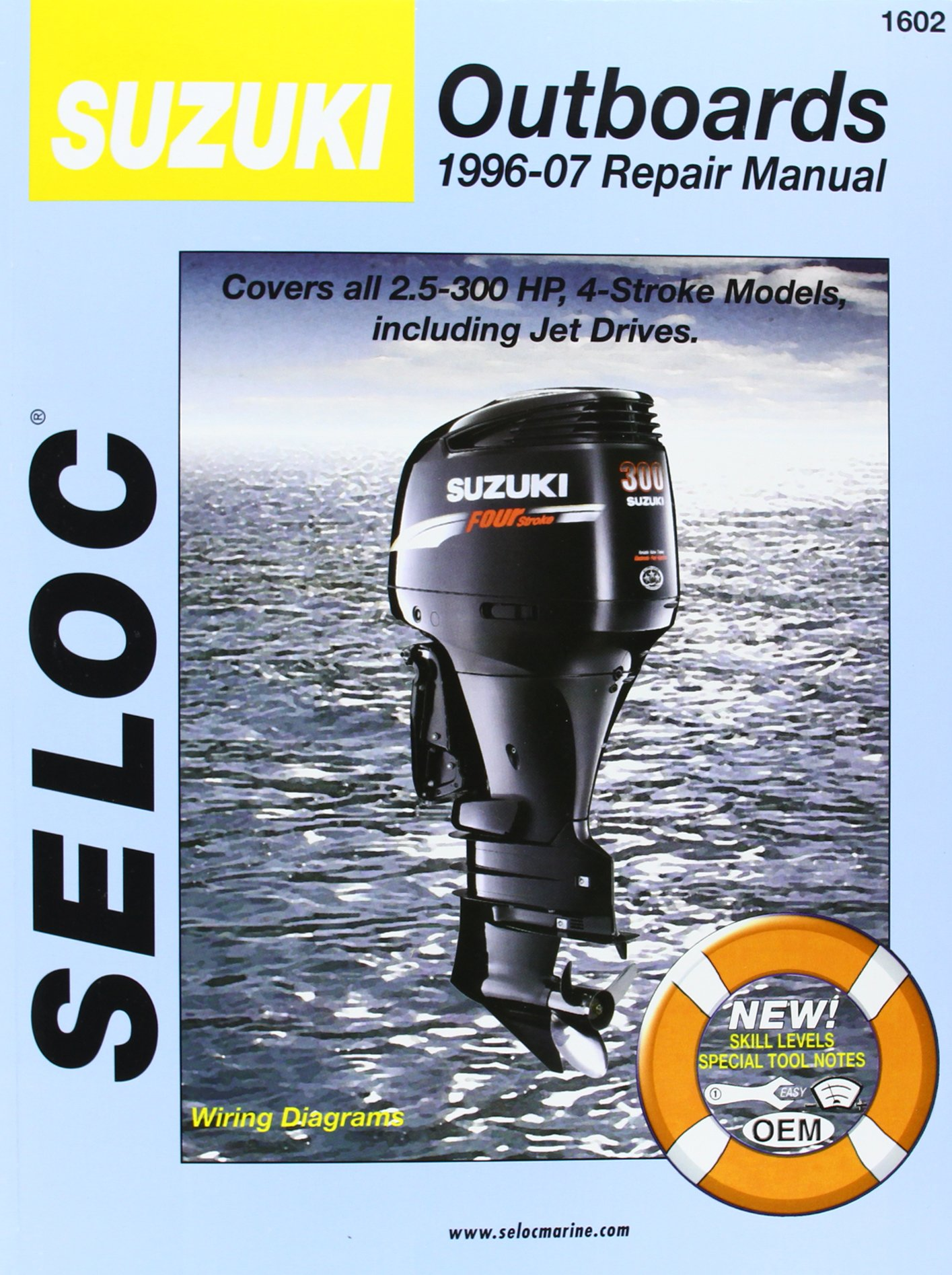 Suzuki Outboards 1996-07 Repair Manual: Covers all 2.5-300 Horsepower, 4-Stroke Models including Jet Drivers (SELOC Marine Manuals) by Brand: Delmar Pub