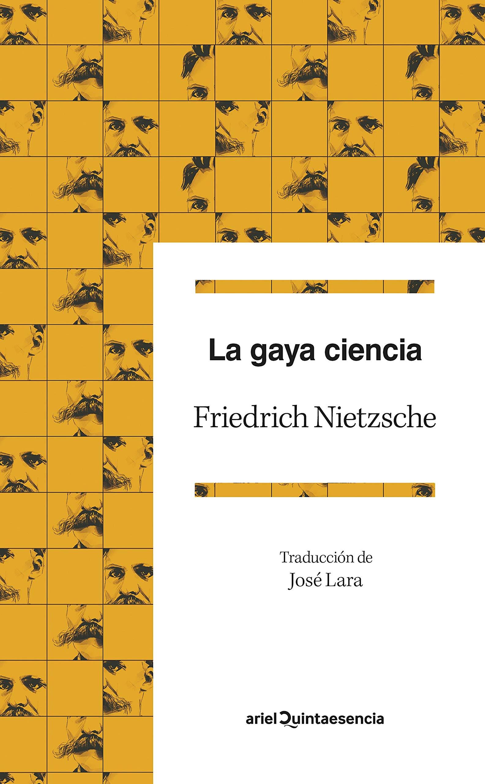 La gaya ciencia (Quintaesencia): Amazon.es: Nietzsche, Friedrich, Jara, José: Libros