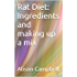 Rat Diet: Ingredients and making up a mix (The Scuttling Gourmet Series Book 3)