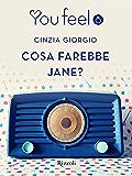 Cosa farebbe Jane? (Youfeel)