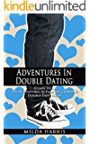 Adventures in Double Dating: Ethan Ripley Tells The Adventures in Funeral Crashing Double Date Scene (Funeral Crashing Mysteries)