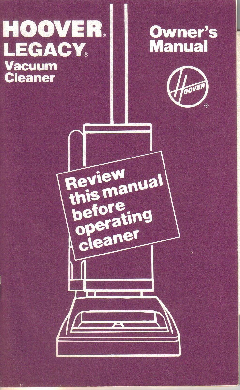 hoover legacy vacuum cleaner owner s manual operating instructions rh amazon com Hoover WindTunnel Vacuum Cleaners 810 Hoover Legacy