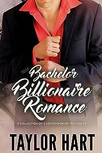 Bachelor Billionaire Romance: A Collection of 5 Contemporary Romances