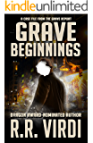 Grave Beginnings: An Urban Fantasy Thriller (The Grave Report Book 1)
