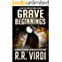 Grave Beginnings: An Urban Fantasy Thriller (The Grave Report Book 1)