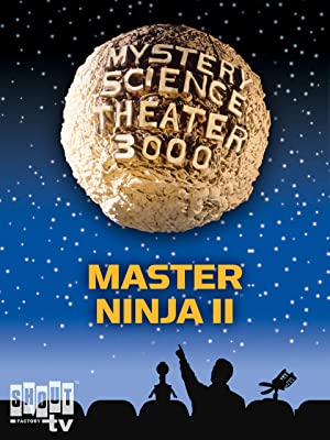 Amazon.com: Mystery Science Theater 3000: Master Ninja II ...