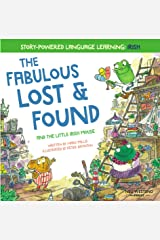 The Fabulous Lost and Found and the little Irish mouse: heartwarming & fun English Irish bilingual book to teach Irish to kids ('Story Powered Language Learning Method') Kindle Edition