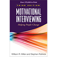 Motivational Interviewing, Third Edition: Helping People Change (Applications of Motivational Interviewing) (English…