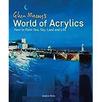 Macey, G: Glyn Macey's World of Acrylics