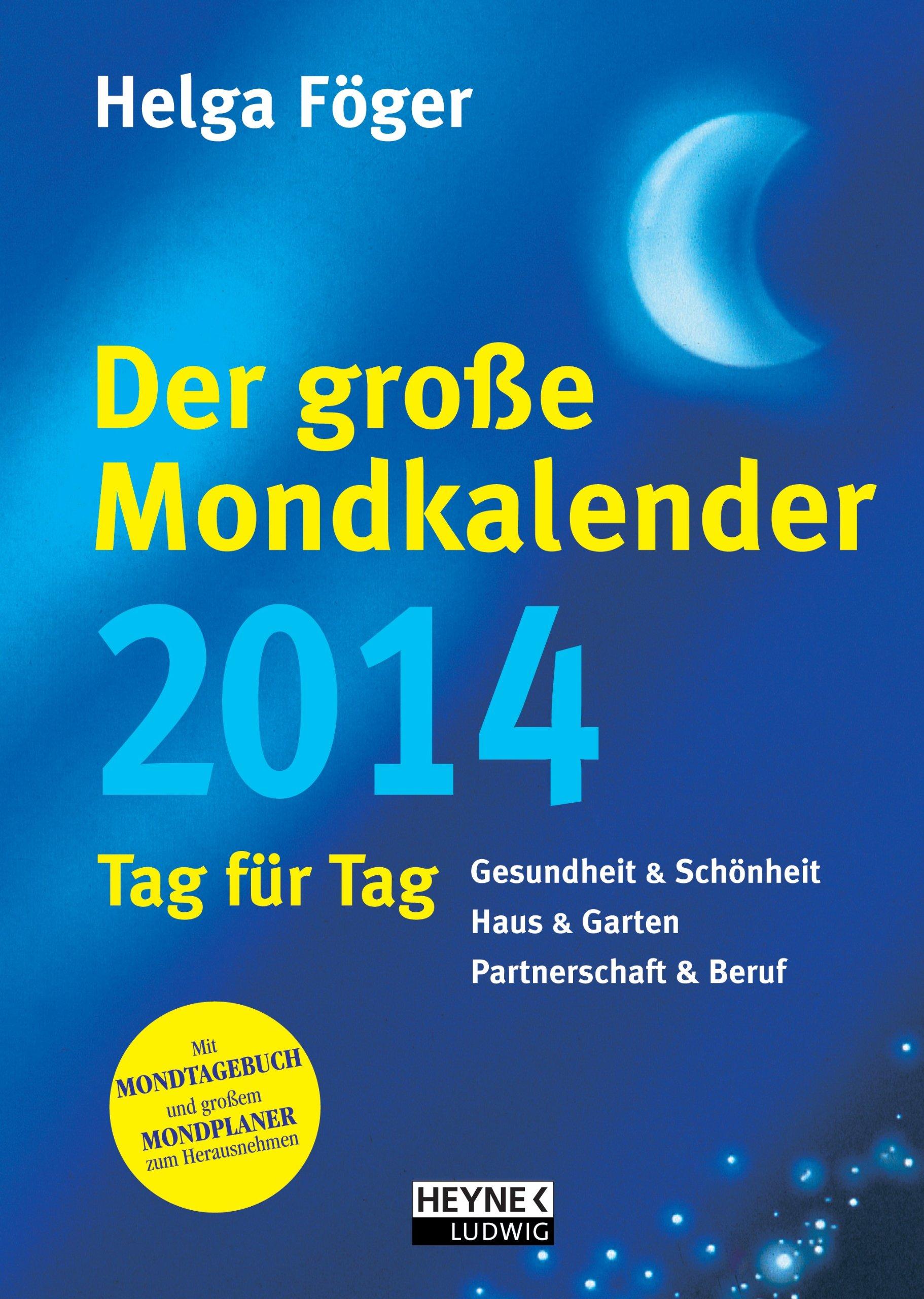 Der große Mondkalender 2014: Kalenderbuch mit Mondposter und Booklet