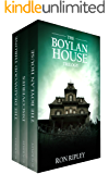 The Boylan House Trilogy