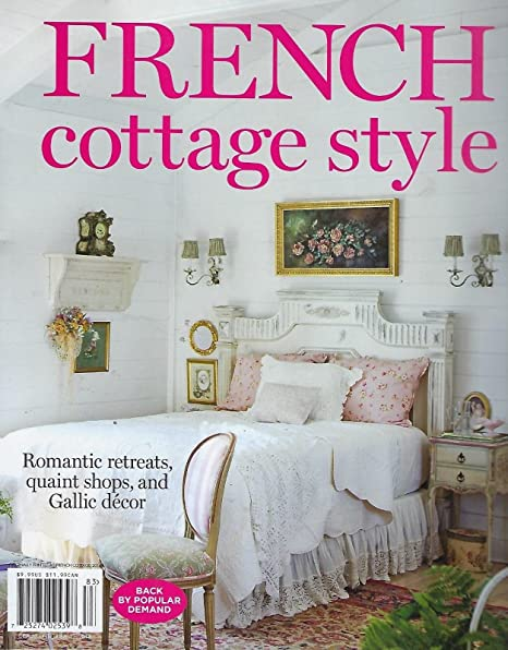 Amazon Com French Cottage Style Spring 2018 Magazine Bed Back By