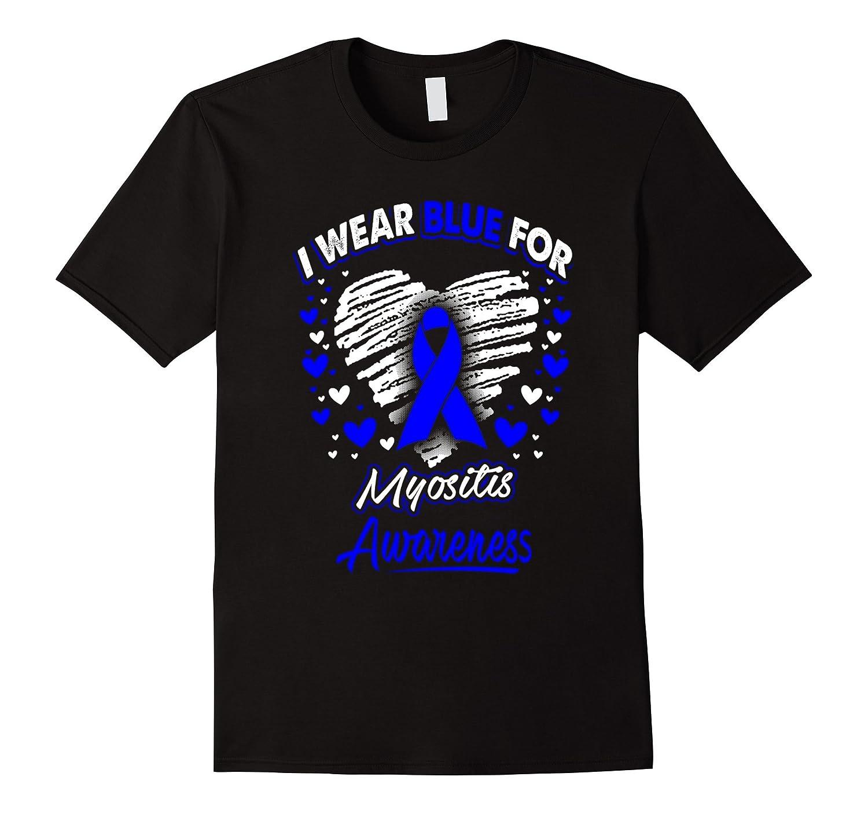 I Wear Blue For Myositis Awareness T Shirt-Vaci