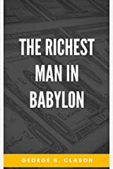 The Richest Man in Babylon Kindle Edition